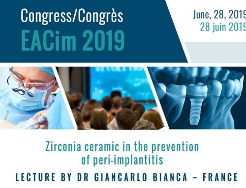 Benefits of Zirconia ceramic in the prevention of peri-implantitis  – 2019 EACim congress lecture