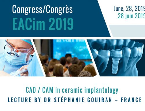CAD / CAM in ceramic implantology – 2019 EACim congress lecture