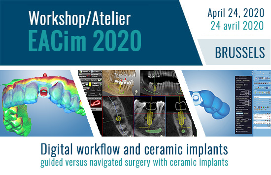 "Pre Congress Workshop on April 24: ""Digital workflow and ceramic implants"""