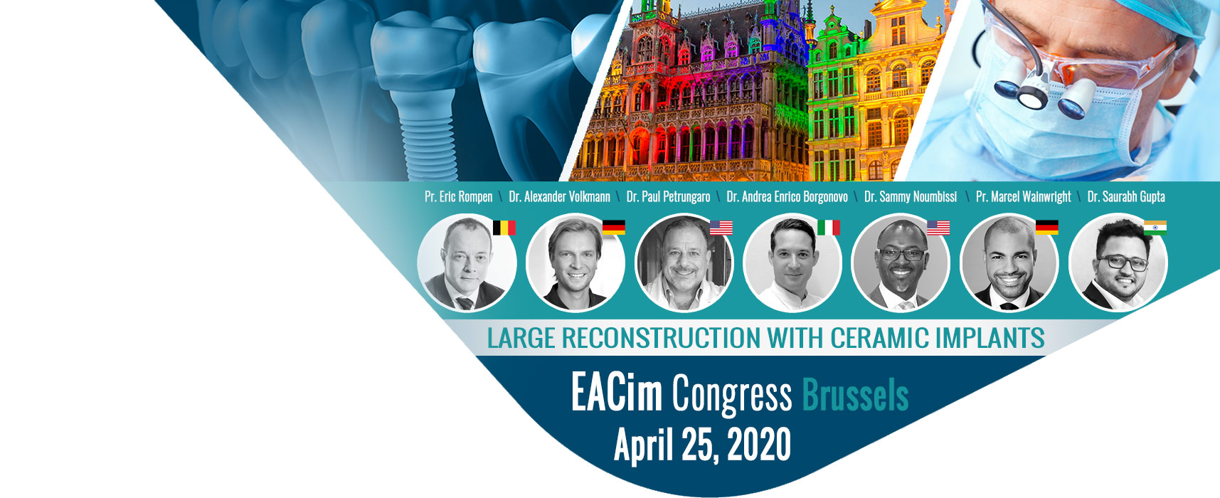 2nd EACim Congress in Brussels - Large reconstruction with ceramic implants