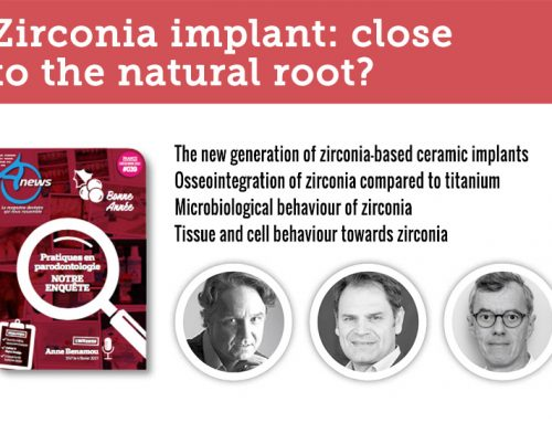 Zirconia implant: close to the natural root? by Fabrice Baudot, Giancarlo Bianca et Pascal Eppe