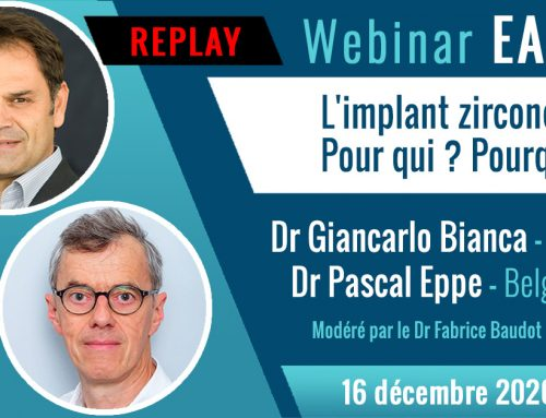 "Webinar ""Zirconia Implant. For whom? Why? "" by Dr G. Bianca & Dr P. Eppe"