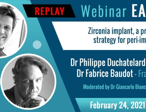 "EACim Webinar ""Zirconia implant, a preventive strategy for peri-implantitis"" by Drs Baudot & Duchatelard"